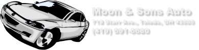Moon & Sons Auto  718 Starr Ave., Toledo, OH 43605 (419) 691-6680